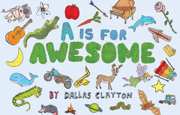 A Is for Awesome By Clayton, Dallas/ Clayton, Dallas (ILT)